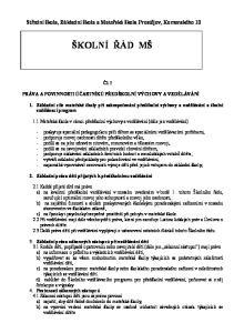 Střední škola, Základní škola a Mateřská škola Prostějov, Komenského 10. Čl. I PRÁVA A POVINNOSTI ÚČASTNÍKŮ PŘEDŠKOLNÍ VÝCHOVY A VZDĚLÁVÁNÍ