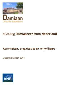 Stichting Damiaancentrum Nederland. Activiteiten, organisaties en vrijwilligers