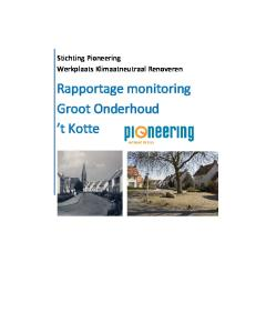 Stichting Pioneering Werkplaats Klimaatneutraal Renoveren. Rapportage monitoring Groot Onderhoud t Kotte