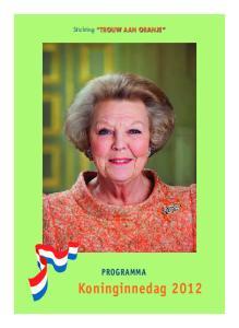 Stichting TROUW AAN ORANJE. Programma