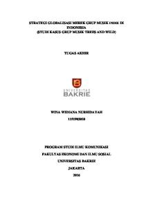STRATEGI GLOBALISASI MEREK GRUP MUSIK INDIE DI INDONESIA (STUDI KASUS GRUP MUSIK TREES AND WILD) TUGAS AKHIR