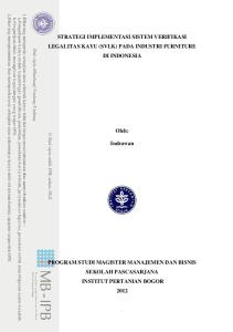 STRATEGI IMPLEMENTASI SISTEM VERIFIKASI LEGALITAS KAYU (SVLK) PADA INDUSTRI FURNITURE DI INDONESIA. Oleh: Indrawan