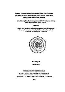 Strategi Promosi Badan Penanaman Modal Dan Perijinan Terpadu (BPMPT) Kabupaten Cilacap Tahun 2009 Untuk Mempromosikan Potensi Investasi