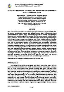 STRATEGI RATIONING PADA SITUASI RASIO DEMAND TERHADAP SUPPLY BERFLUKTUASI