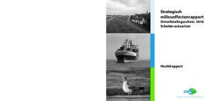 Strategisch milieueffectenrapport Ontwikkelingsschets 2010 Schelde-estuarium
