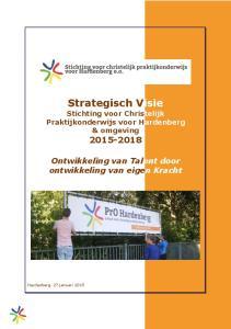 Strategisch Visie Stichting voor Christelijk Praktijkonderwijs voor Hardenberg & omgeving