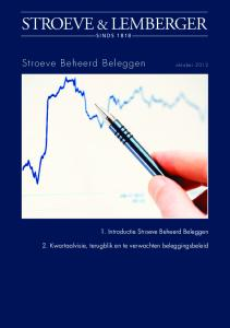 STROEVE & LEMBERGER. Stroeve Beheerd Beleggen oktober Introductie Stroeve Beheerd Beleggen