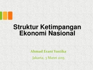 Struktur Ketimpangan Ekonomi Nasional. Ahmad Erani Yustika Jakarta, 3 Maret 2015