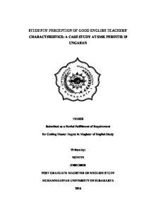 STUDENTS PERCEPTION OF GOOD ENGLISH TEACHERS CHARACTERISTICS: A CASE STUDY AT SMK PERINTIS 29 UNGARAN