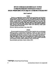 STUDI DEGRADASI SEDIAAN INFUS CIPROFLOKSASIN MENGGUNAKAN HIGH PERFORMANCE LIQUID CHROMATOGRAPHY