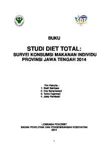 STUDI DIET TOTAL: SURVEI KONSUMSI MAKANAN INDIVIDU PROVINSI JAWA TENGAH 2014