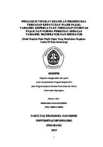 (Studi Empiris Pada Wajib Pajak Yang Melakukan Kegiatan Usaha Di Kota Semarang) SKRIPSI. Diajukan sebagai salah satu syarat