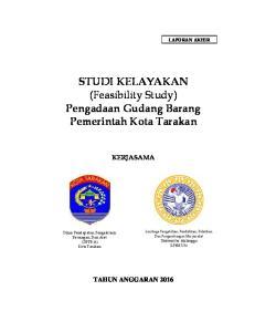STUDI KELAYAKAN (Feasibility Study) Pengadaan Gudang Barang Pemerintah Kota Tarakan