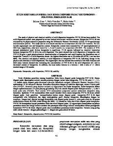 STUDI KESTABILAN FISIKA DAN KIMIA DISPERSI PADAT KETOPROFEN POLIVINIL PIROLIDON K-30 ABSTRACT