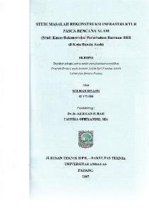 STUDI MASALAH Rf, KONSTRUKSI INT'RASTRUKTIJR PASCA.BENCANA ALAM. di Kots B.dda Aceh)