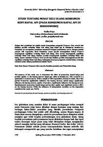 STUDI TENTANG MINAT BELI ULANG KONSUMEN KOPI KAPAL API (PADA KONSUMEN KAPAL API DI BONDOWOSO)