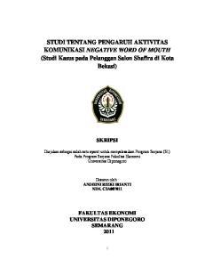 STUDI TENTANG PENGARUH AKTIVITAS KOMUNIKASI NEGATIVE WORD OF MOUTH (Studi Kasus pada Pelanggan Salon Shafira di Kota Bekasi)