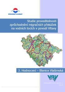 Studie proveditelnosti zprůchodnění migračních překáţek na vodních tocích v povodí Vltavy