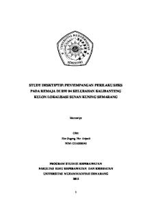 STUDY DESKTIPTIF: PENYIMPANGAN PERILAKU SEKS PADA REMAJA DI RW 04 KELURAHAN KALIBANTENG KULON LOKALISASI SUNAN KUNING SEMARANG