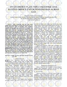 STUDY ORIFICE PLATE TIPE CONCENTRIC DAN SLOTTED ORIFICE UNTUK PENGUKURAN ALIRAN GAS