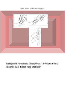 Sustainable Urban Transport Improvement Project. Manejemen Permintaan Transportasi : Petunjuk untuk Fasilitas Lalu Lintas yang Stationer