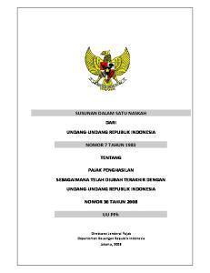 SUSUNAN DALAM SATU NASKAH DARI UNDANG UNDANG REPUBLIK INDONESIA NOMOR 7 TAHUN 1983 TENTANG PAJAK PENGHASILAN SEBAGAIMANA TELAH DIUBAH TERAKHIR DENGAN