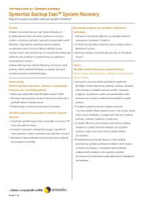 Symantec Backup Exec System Recovery Nejvyšší standard úplného obnovení systémů Windows