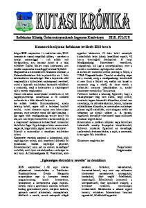 Székkutas Község Önkormányzatának Ingyenes Kiadványa. Katasztrófa sújtotta Székkutas területét 2010-ben is