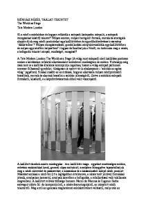 SZÍNHÁZ-NÉZÉS, TÁRLAT-TEKINTET The World as Stage Tate Modern London