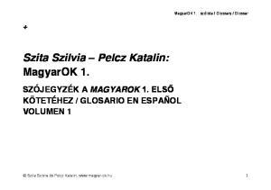 Szita Szilvia Pelcz Katalin  MagyarOK 1 - PDF Free Download 0d689862c2