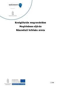 Szolgáltatás megrendelése Meghívásos eljárás Részvételi felhívás minta