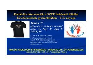 SZTE ÁOK Sebészeti Klinika, 6725 Szeged, Semmelweis u SZTE ÁOK Affidea Diagnosztika Magyarország Szeged, 6725 Szeged Semmelweis u