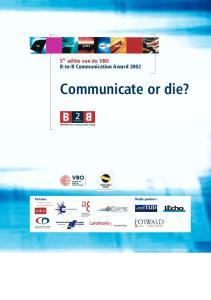 t v event print web radio press 5 de editie van de VBO B-to-B Communication Award 2002 Communicate or die?