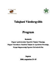Talajtani Vándorgylés. Program