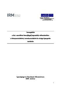 Tansegédlet a Ket.-novellával összefüggő jogszabály-változásokhoz a környezetvédelmi, természetvédelmi és vízügyi igazgatás területén