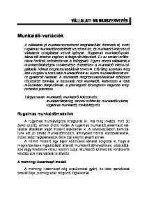Tárgyszavak: munkaidő; munkaerő-kölcsönzés; munkaerőköltség; emberi erőforrás; munkaidőszámla; rugalmas munkaidő; továbbképzés