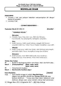 Tata Ibadah Umum I GKI Soka Salatiga Minggu, 10 September 2017 Pukul WIB MENOLAK DIAM