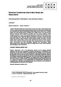 TATA LOKA VOLUME 15 NOMOR 2, MEI 2013, BIRO PENERBIT PLANOLOGI UNDIP. Memahami Transformasi Urban di Asia: Belajar dari Kasus Jakarta