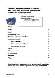 Techniek op school voor de 21 ste eeuw Een kader voor technische geletterdheid Tussentijds rapport juli 2006