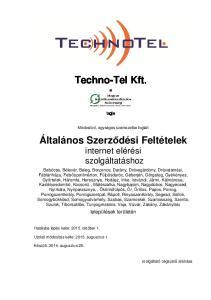 Techno-Tel Kft. Általános Szerződési Feltételek internet elérési szolgáltatáshoz