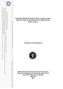 TEKNIK IMOTILISASI IKAN MAS (Cryprinus carpio) MENGGUNAKAN EKSTRAK DAUN KECUBUNG (Datura metel L) HANDI FAUZI HARAHAP