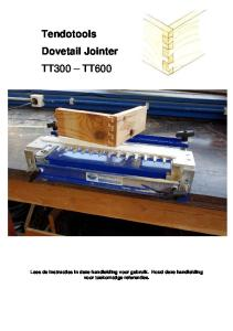 Tendotools Dovetail Jointer TT300 TT600