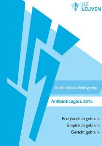Tenslotte draagt het antibioticabeleid bij tot het verantwoord aanwenden van de beschikbare financiële middelen