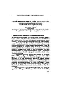 TERMÁLKARSZTKUTAK ÉS VIZÜK FELHASZNÁLÁSA EGERSZALÓKON ÉS DEMJÉNBEN (Tanulmányúti, előzetes Tájékoztató anyag)