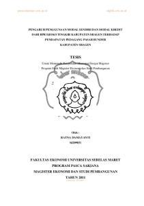TESIS. Untuk Memenuhi Persyaratan Mencapai Derajat Magister Program Studi Magister Ekonomi dan Studi Pembangunan. Oleh : RATNA DAMAYANTI S