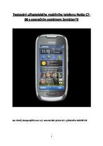 Testování uživatelského mobilního telefonu Nokia C7-00 s operačním systémem Symbian^3