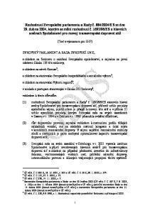 (Text s významem pro EHP) s ohledem na Smlouvu o založení Evropského společenství, a zejména na první odstavec článku 156 této smlouvy,