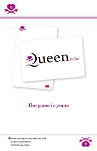 The game is yours. Judith de Bruijn en Sandra Gevaert, 2006 Design: Shapeshifter.nl Tekst: Bouwens Tekst