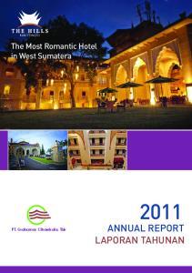 The Most Romantic Hotel in West Sumatera. PT. Grahamas Citrawisata. Tbk ANNUAL REPORT LAPORAN TAHUNAN