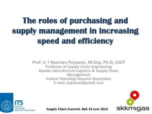 The roles of purchasing and supply management in increasing speed and efficiency